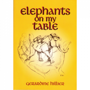 Elephants on My Table by Gerry Hillier